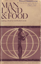 Man, Land and Food (1963) by Lester Brown