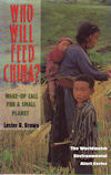 Who Will Feed China? by Lester Brown